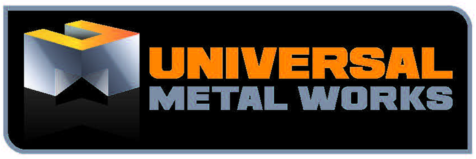 Universal Metal Works, LLC